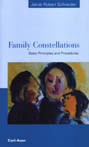 Family Constellations: Basic Principles and Procedures