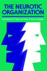 The Neurotic Organisation: Diagnosing and Changing Counterproductive Styles of Management
