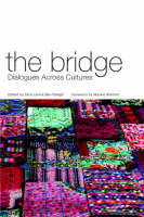 The Bridge: Dialogues Across Cultures