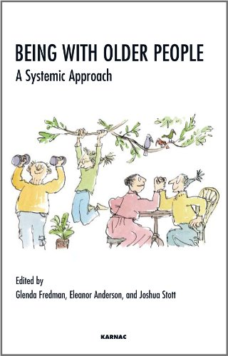 Being with Older People: A Systemic Approach
