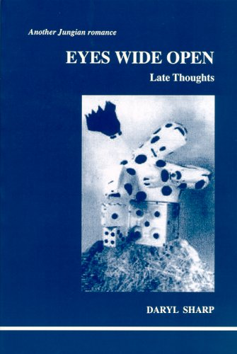 Eyes Wide Open: Late Thoughts: Another Jungian Romance