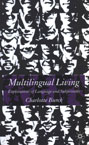 Multilingual Living: Explorations of Language and Subjectivity