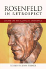 Rosenfeld in Retrospect: Essays on His Clinical Influence