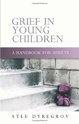 Grief in Young Children: A Handbook for Adults