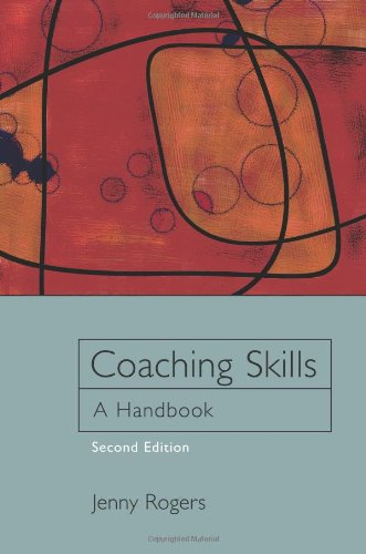 Coaching Skills: A Handbook: Second Edition