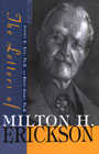 The Letters of Milton H. Erickson Vol 1