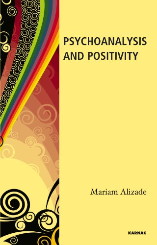 Psychoanalysis and Positivity