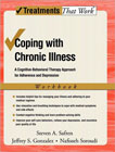 Coping with Chronic Illness: A Cognitive-Behavioral Therapy Approach for Adherence and Depression: Workbook