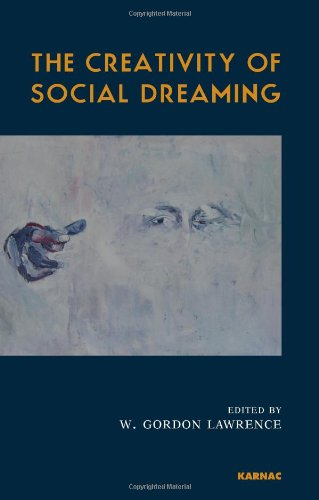 The Creativity of Social Dreaming