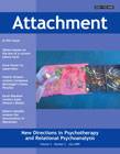Attachment: New Directions in Psychotherapy and Relational Psychoanalysis - Vol.3 No.2