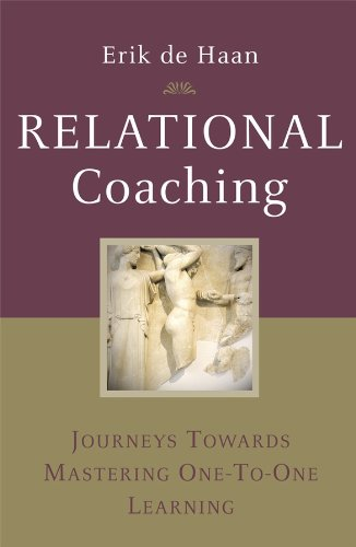 Relational Coaching: Journeys Towards Mastering One-to-One Learning