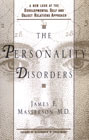 The Personality Disorders: A New Look at the Developmental Self and Object Relations Approach