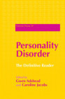 Personality Disorder: The Definitive Reader