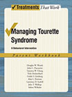 Managing Tourette Syndrome: A Behavioral Intervention: Parent Workbook