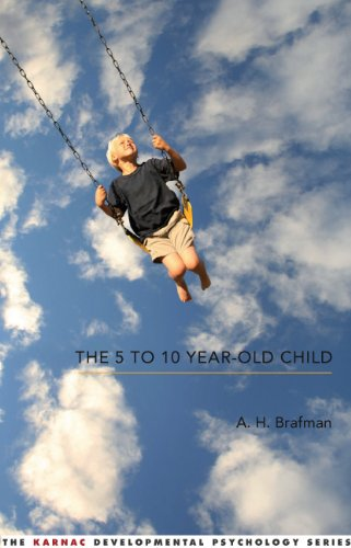 The 5 to 10 Year-Old Child