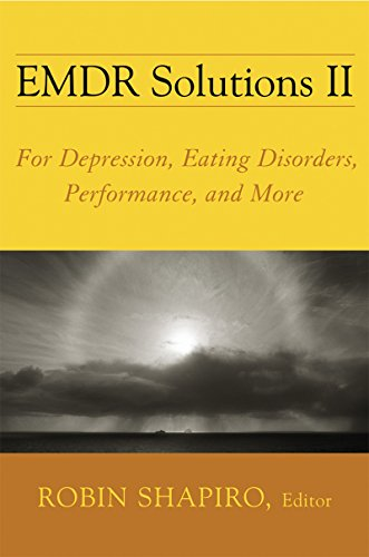 EMDR Solutions II - For Depression, Eating Disorders, Performance and More