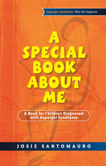 A Special Book About Me: A Book for Children Diagnosed with Asperger Syndrome