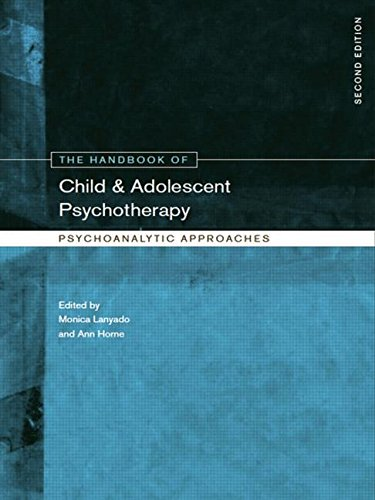 The Handbook of Child and Adolescent Psychotherapy: Psychoanalytic Approaches