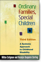 Ordinary Families, Special Children: A Systems Approach to Childhood Disability: Third Edition
