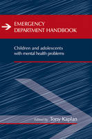 Emergency Department Handbook: Children and Adolescents with Mental Health Problems