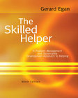 The Skilled Helper: A Problem-Management and Opportunity-Development Approach to Helping: International Student Edition: Ninth Edition