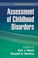 Assessment of Childhood Disorders: Fourth Edition