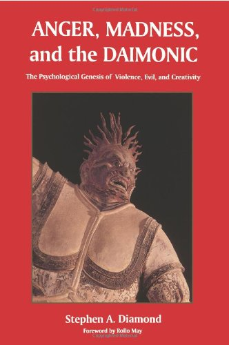 Anger, Madness and the Daimonic