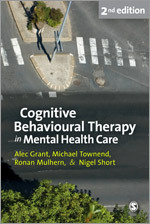 Cognitive Behavioural Therapy in Mental Health Care: Second Edition
