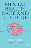 Mental Health, Race and Culture: Third Edition