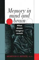 Memory in mind and brain - what dream imagery reveals
