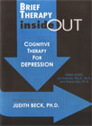 Brief Therapy Inside Out - Cognitive Therapy for Depression (DVD)