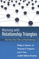 Working With Relationship Triangles: The One-Two-Three Of Psychotherapy
