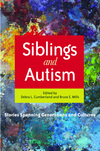 Siblings and Autism: Stories Spanning Generations and Cultures