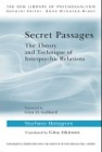 Secret Passages: The Theory and Technique of Interpsychic Relations