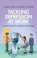 Tackling Depression at Work: A Practical Guide for Employees and Managers