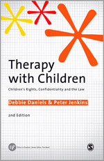 Therapy with Children: Children's Rights, Confidentiality and the Law: Second Edition