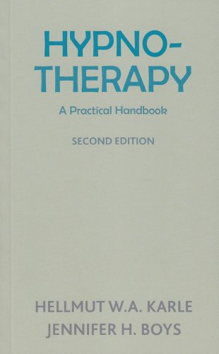 Hypnotherapy: A Practical Handbook: Second Edition