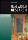 Real World Research: Third Edition