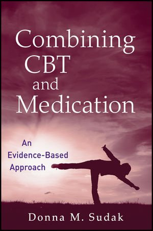Combining CBT and Medication: An Evidence-Based Approach