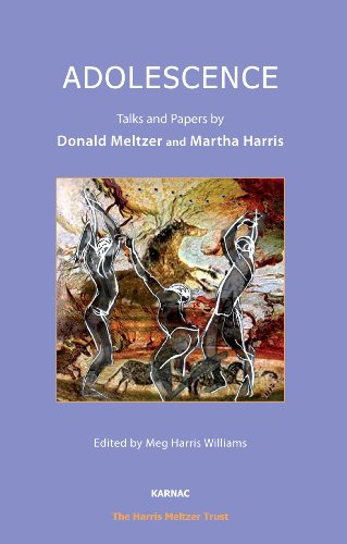 Adolescence: Talks and Papers by Donald Meltzer and Martha Harris