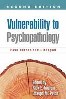 Vulnerability to Psychopathology: Risk Across the Lifespan: Second Edition