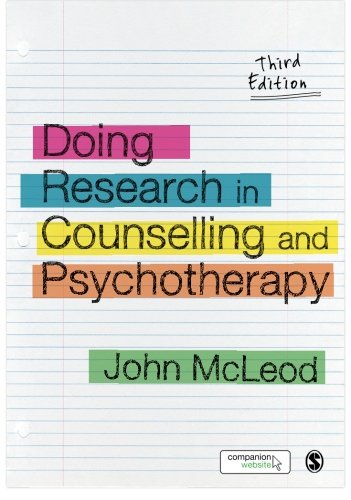 Doing Research in Counselling and Psychotherapy: Third Edition