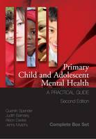 Primary Child and Adolescent Mental Health: A Practical Guide: 3 Volume Box Set