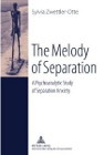 The Melody of Separation: A Psychoanalytic Study of Separation Anxiety