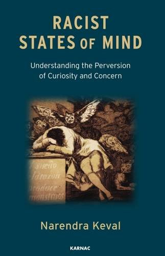 Racist States of Mind: Understanding the Perversion of Curiosity and Concern