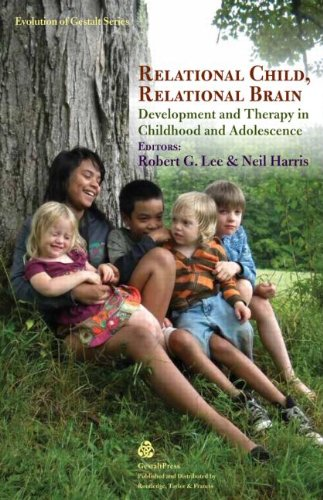 Relational Child, Relational Brain: Development and Therapy in Childhood and Adolescence