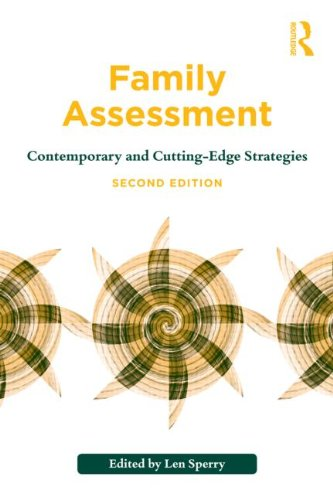 Family Assessment: Contemporary and Cutting-Edge Strategies: Second Edition