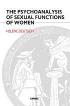 The Psychoanalysis of Sexual Functions of Women