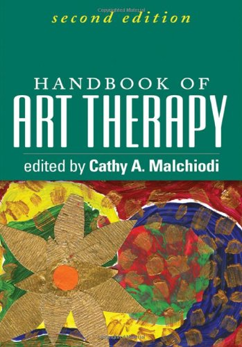 Handbook of Art Therapy: Second Edition