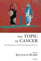 The Topic of Cancer: New Perspectives on the Emotional Experience of Cancer
